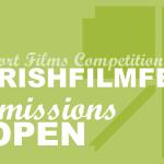 Irish Film Festa 2017, aperte le iscrizioni per il concorso cortometraggi